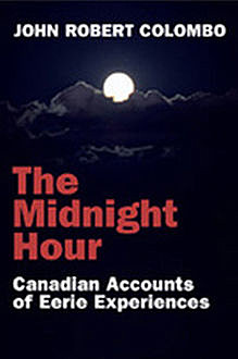 The Midnight Hour, John Robert Colombo