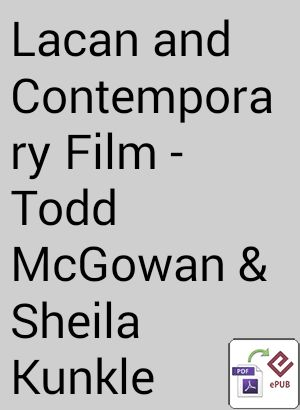 Lacan and Contemporary Film Todd McGowan Sheila Kunkle 19294,