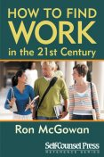How to Find Work in the 21st Century, Ron McGowan