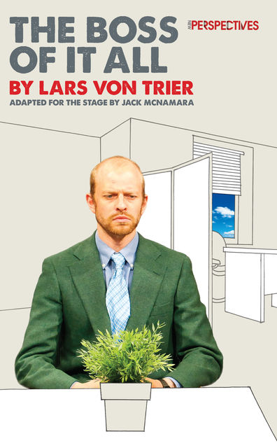The Boss of It All, Lars von Trier