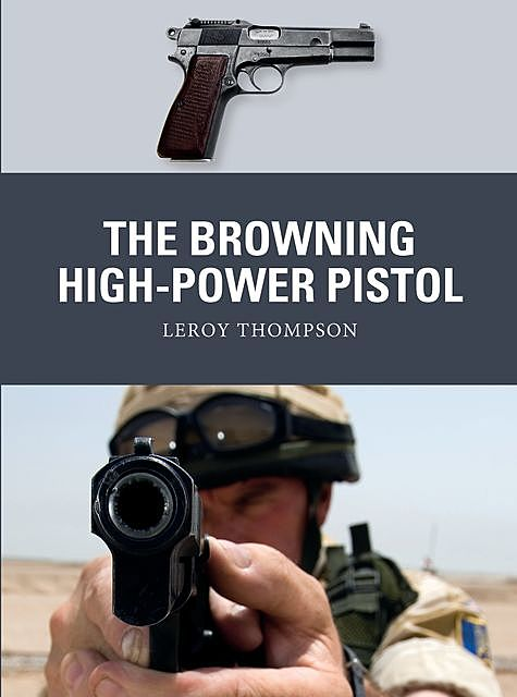 The Browning High-Power Pistol, Leroy Thompson