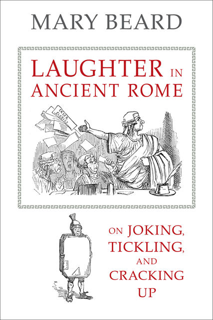 Laughter in Ancient Rome, Mary Beard