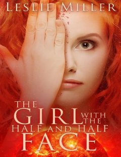 The Girl With the Half and Half Face, Leslie Miller
