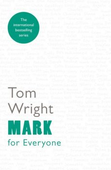 Mark for Everyone, Tom Wright
