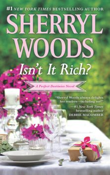 Isn't It Rich, Sherryl Woods