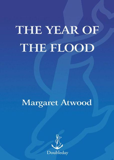 The Year of the Flood, Margaret Atwood