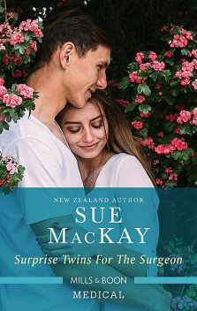 Surprise Twins For The Surgeon, Sue MacKay
