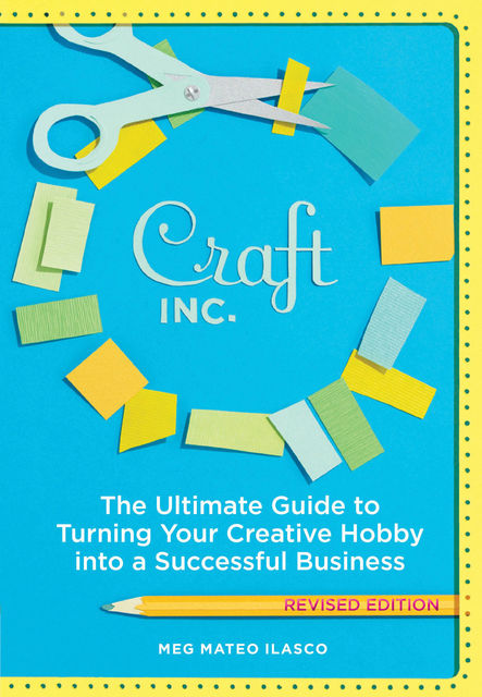 Craft, Inc. Revised Edition, Meg Mateo Ilasco