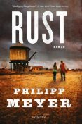 Rust, Philipp Meyer