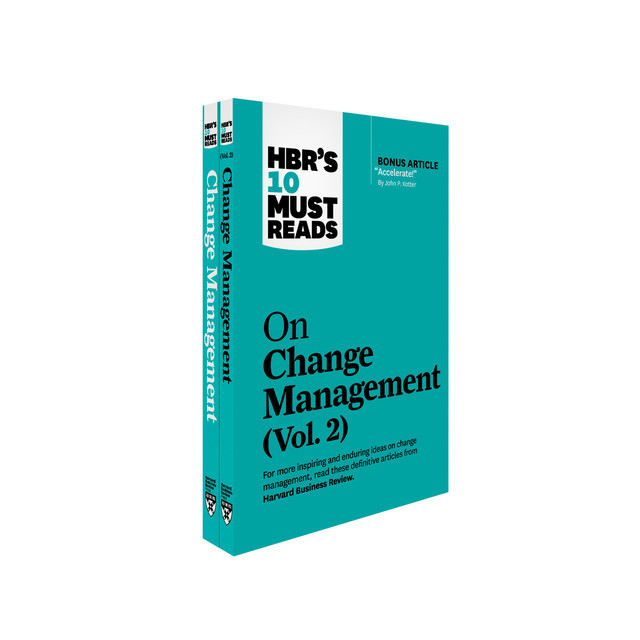 HBR's 10 Must Reads on Change Management 2-Volume Collection, Harvard Business Review