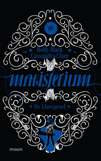 Magisterium boek 1 – De IJzerproef, Holly Black