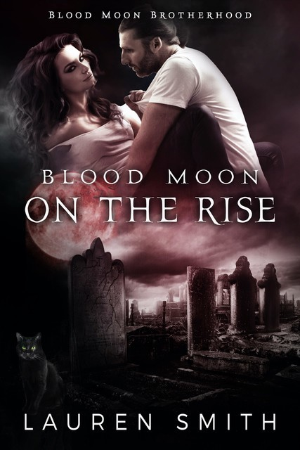 Blood Moon on the Rise, Lauren Smith