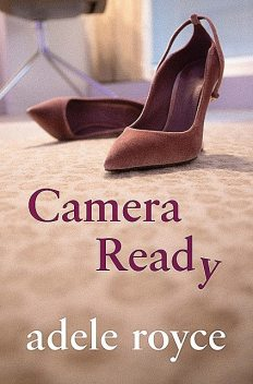 Camera Ready, Adele Royce