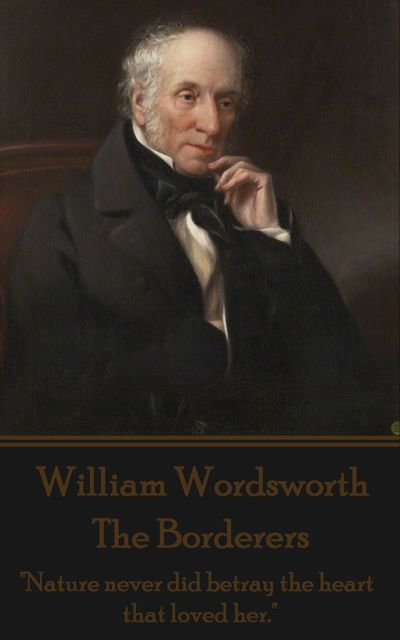 The Borderers, William Wordsworth