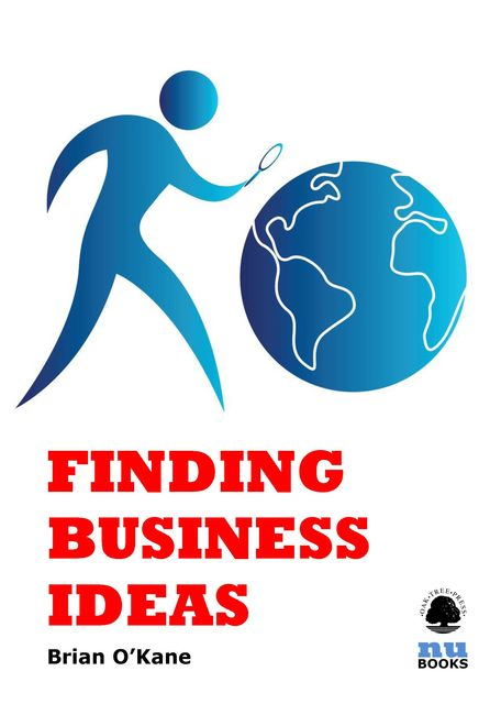 Finding Business Ideas, Brian O'Kane