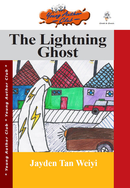 The Lightning Ghost, Jayden Tan