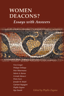 Women Deacons? Essays with Answers, Phyllis Zagano