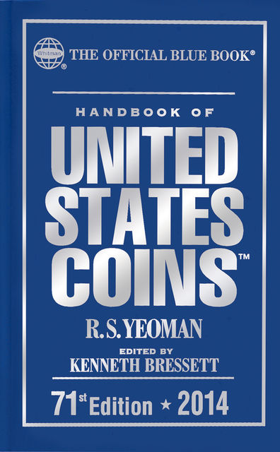 Handbook of United States Coins 2014, R.S.Yeoman