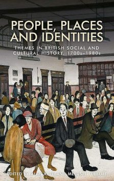 People, places and identities, Alan Kidd, Melanie Tebbutt