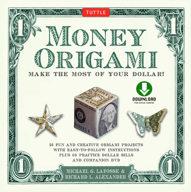 Money Origami, Michael G. LaFosse, Richard L. Alexander