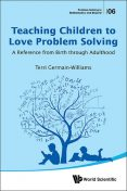 Teaching Children to Love Problem Solving, Terri Germain-Williams