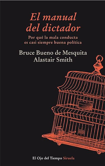 El manual del dictador, Bruce Bueno de Mesquita, Alastair Smith
