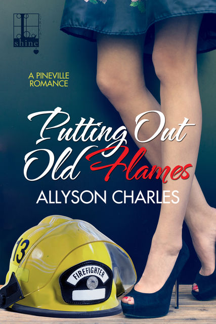 Putting Out Old Flames, Allyson Charles