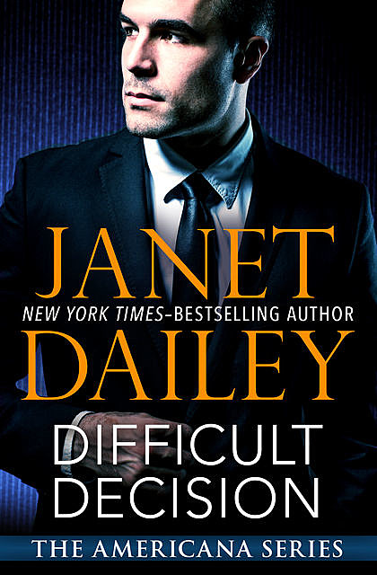 Difficult Decision, Janet Dailey