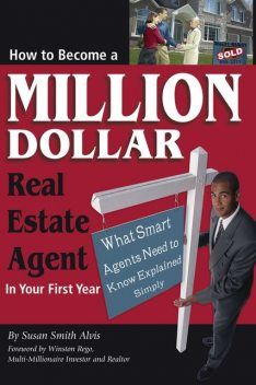 How to Become a Million Dollar Real Estate Agent in Your First Year, Susan Smith Alvis