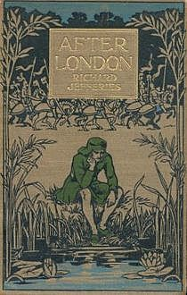 After London / Or, Wild England, Richard Jefferies