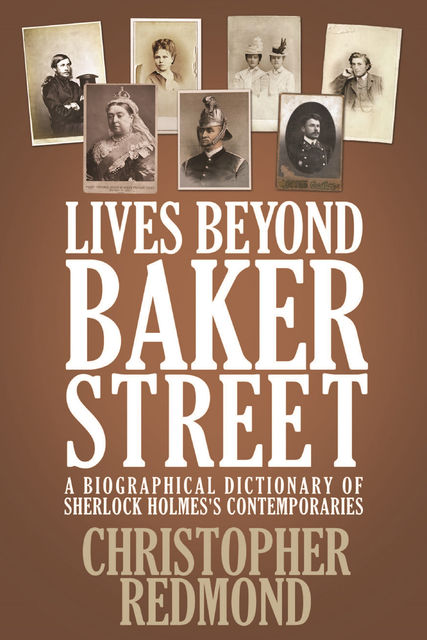 Lives Beyond Baker Street, Christopher Redmond
