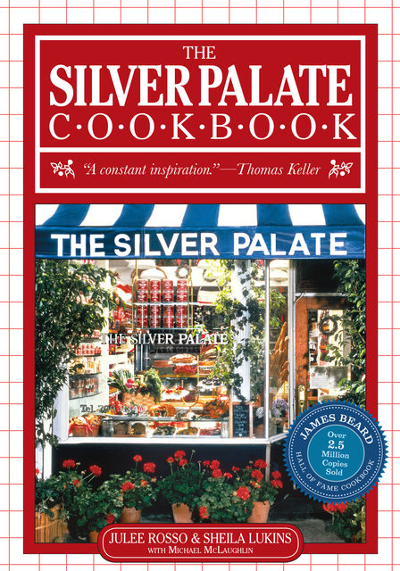 The Silver Palate Cookbook, Julee Rosso, Sheila Lukins