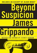 Beyond Suspicion, James Grippando
