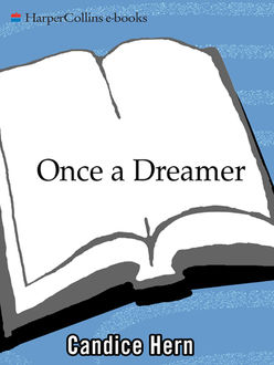 Once a Dreamer, Candice Hern