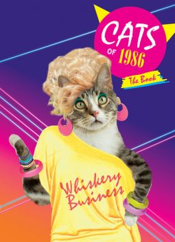 Cats of 1986: The Book, Chronicle Books