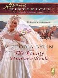 The Bounty Hunter's Bride, Victoria Bylin