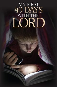 My First 40 Days with the Lord, Robert Wolff