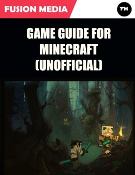 Game Guide for Minecraft (Unofficial), Fusion Media