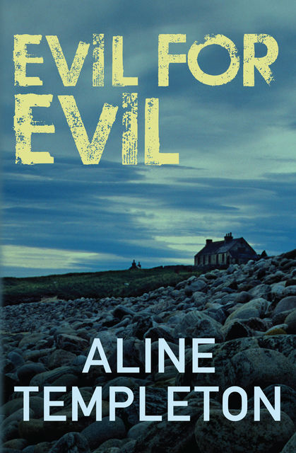 Evil for Evil, Aline Templeton
