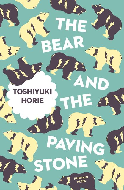 The Bear and the Paving Stone, Toshiyuki Horie