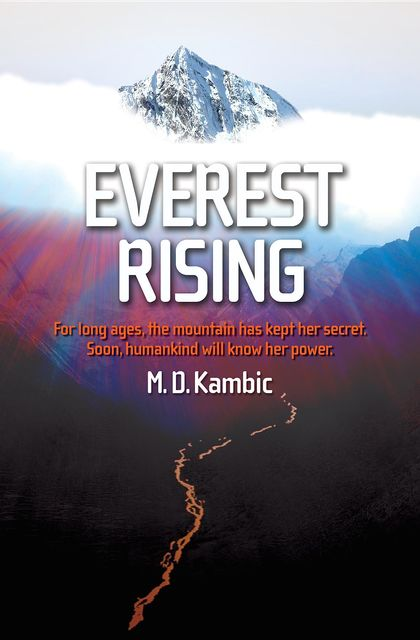 Everest Rising, Kambic