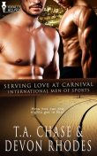 Serving Love at Carnival, T.A.Chase, Devon Rhodes