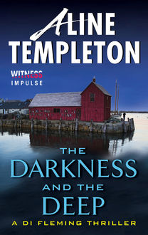 The Darkness and the Deep, Aline Templeton
