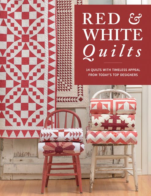 Red & White Quilts, That Patchwork Place