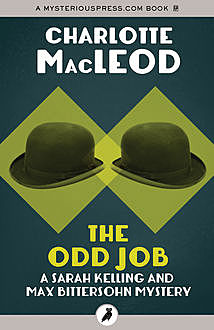 The Odd Job, Charlotte MacLeod