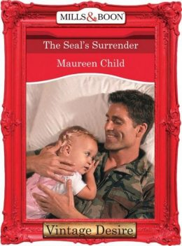 The Seal's Surrender (Mills & Boon Desire) (Dynasties: The Connellys – Book 4), Maureen Child