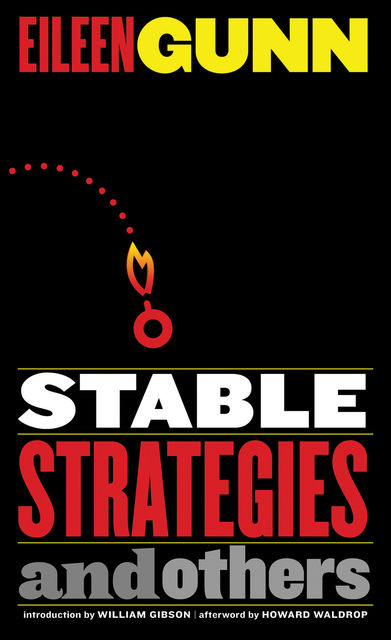 Stable Strategies and Others, Eileen Gunn