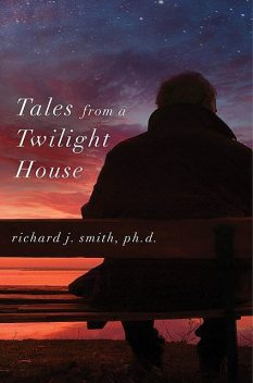 Tales from a Twilight House, TBD, Richard J. Smith