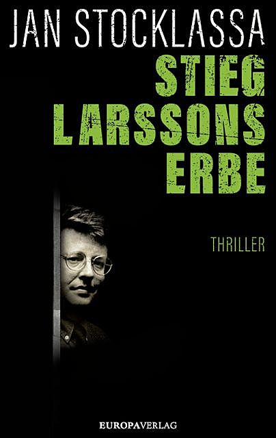 Stieg Larssons Erbe, Jan Stocklassa