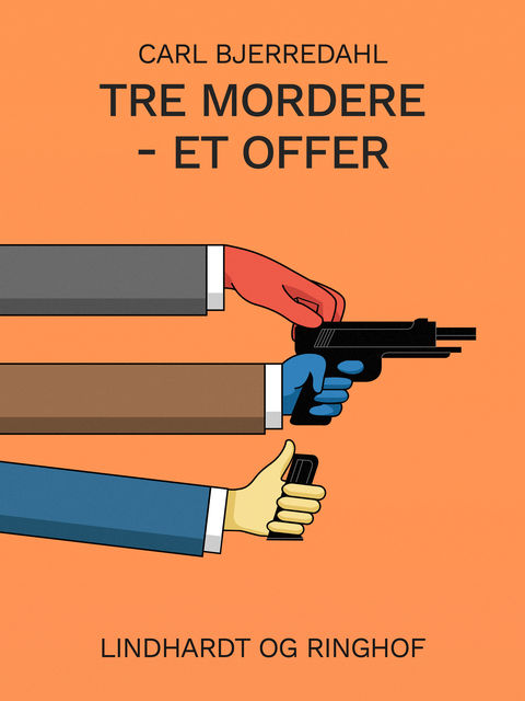 Tre mordere – et offer, Carl Bjerredahl